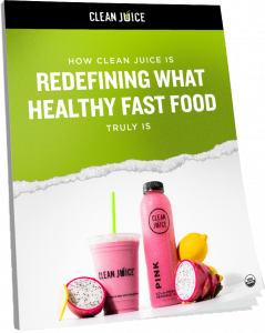 How Clean Juice is Redefining what Health Fast Food Truly is